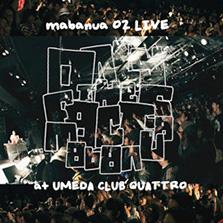 O2 LIVE at UMEDA CLUB QUATTRO / mabanua